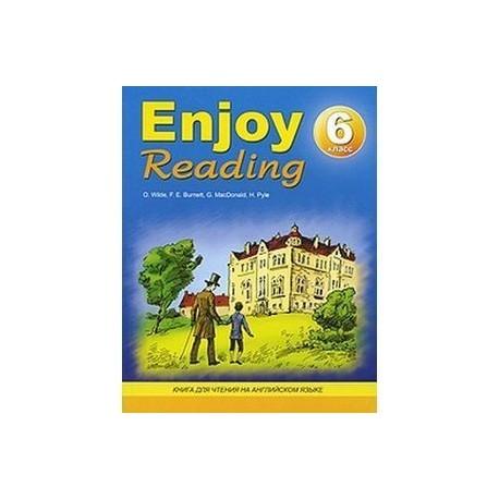 Enjoy Reading 6 класс. Книга для чтения на английском языке