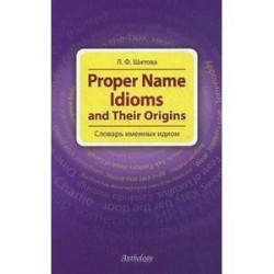 Proper Name Idioms and Their Origins