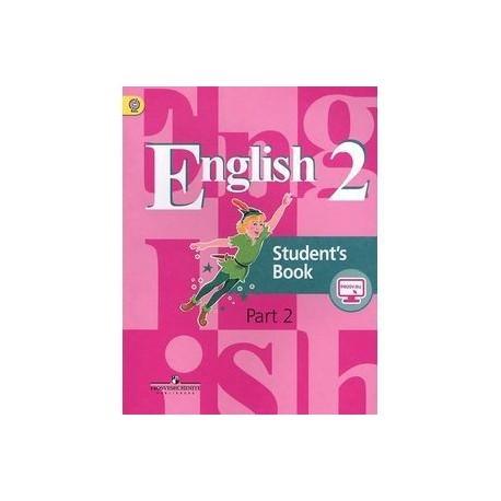 Английский язык. 2 класс. Учебник. В 2 частях. Часть 2. English Students's Book 2: Part 2