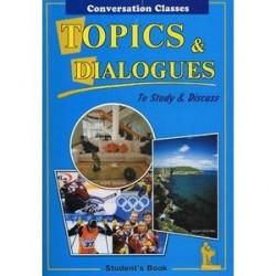 Topics & dialogues. Тесты и диалоги: Пособие по английскому языку для студентов и абитуриентов