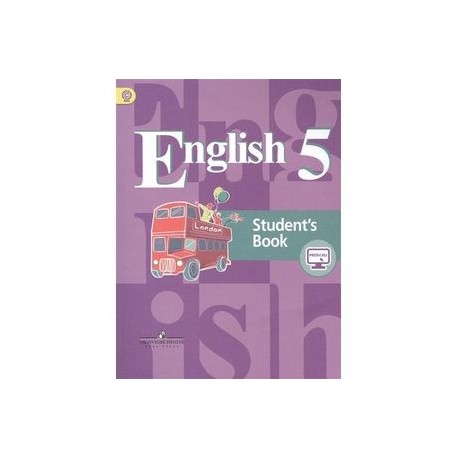 Английский язык. English. Student`s Book. 5 класс. Учебник для общеобразовательных организаций. 5-е издание