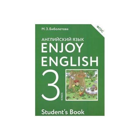 Enjoy English 3: Student's Book / Английский язык с удовольствием. 3 класс. Учебник