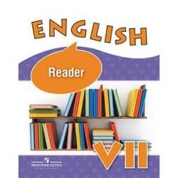 English 7: Reader / Английский язык. 7 класс. Книга для чтения.