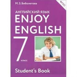 Enjoy English 7: Student`s Book / Английский с удовольствием. 7 класс. Учебник