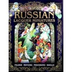 Альбом «Русская лаковая миниатюра» / Russian Lacquer Miniatures: Palekh, Mstiora, Fedoskino, Kholui