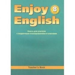 Enjoy English. 8 класс. Книга для учителя