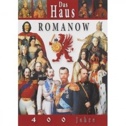 Das haus Romanow: 400 jahre
