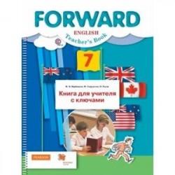 Английский язык. 7 класс. Книга для учителя с ключами. ФГОС