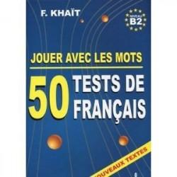 50 тестов по французскому языку. Выпуск 2