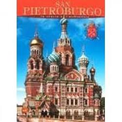 San Pietroburgo. La Storia e l'architettura