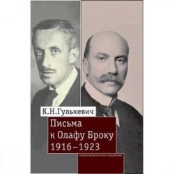 Письма к Олафу Броуку, 1916-1923. Гулькевич К.Н.
