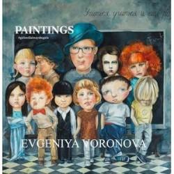 Evgeniya Voronova: Girlswillalwaysbegirls: Paintings / Евгения Воронова. Девочкитакиедевочки. Живопись