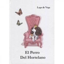 El Perro Del Hortelano / Собака на сене: пьеса на испанском