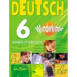 Немецкий язык. 6 класс. Рабочая тетрадь. Углубленный уровень