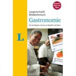 Bildwörterbuch. Gastronomie. Die wichtigsten deutschen Begriffe und Sätze