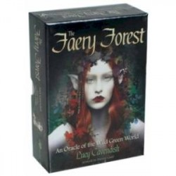 The Faery Forest. An Oracle of the Wild Green World