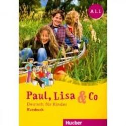 Paul, Lisa & Co A1/1 Kursbuch. Deutsch fur Kinder