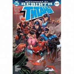 Вселенная DC. Rebirth. Титаны 6-7. Красный Колпак и Изгои 3