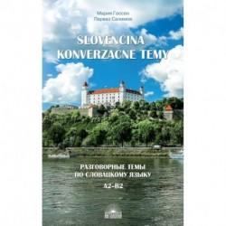 Разговорные темы по словацкому языку. Учебное пособие