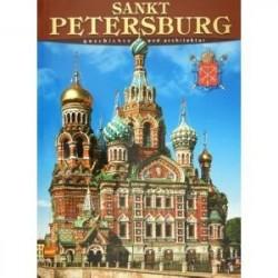 Sankt Petersburg: Geschichte und Architektur
