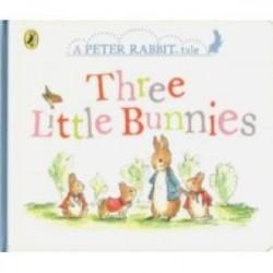Peter Rabbit Tales: Three Little Bunnies (HB)