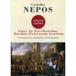 Liber De excellentibus ducibus exterarum gentium