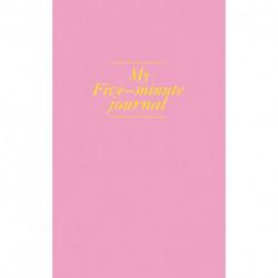 My 5 minute journal. Дневник, меняющий жизнь (твёрдая обложка, кремовая бумага, ляссе, розовая)