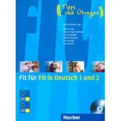 Fit fur Fit in Deutsch 1 und 2. Lehrbuch mit integrierter Audio-CD