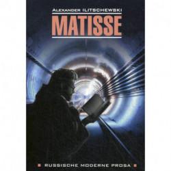 Matisse / Матисс