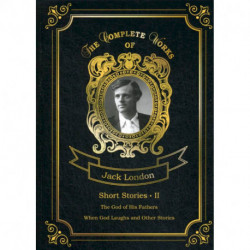 Short Stories II / Сборник рассказов 2. Т. 21: на англ.яз