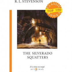 The Silverado Squatters / Поселенцы Силверадо