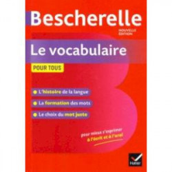 Bescherelle Le vocabulaire pour tous Ed 2019