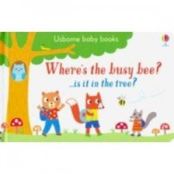 Where's the Busy Bee? (Usborne Baby Books) board bk