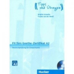 Fit furs Goethe-Zertifikat A2. Lehrbuch mit Audio-CD