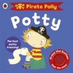 Pirate Pete & Princess Polly: Pirate Polly's Potty