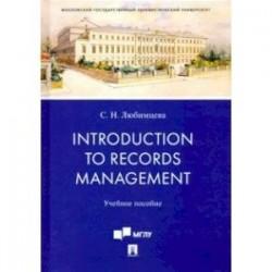 Introduction to Records Management. Учебное пособие