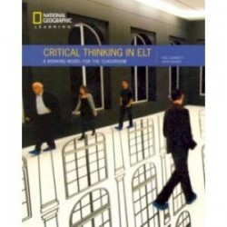 Critical Thinking in ELT A practical working model