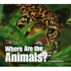 Our World 1: Big Rdr - Where are the Animals? (BrE)