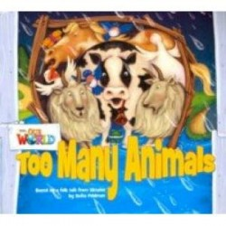 Our World 1: Big Rdr - Too Many Animals (BrE)