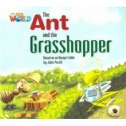 Our World 2: Big Rdr - The Ant and the Grasshopper