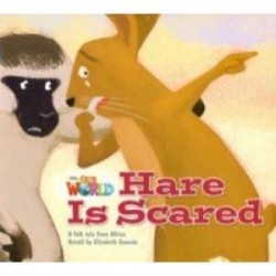 Our World 2: Big Rdr - Hare Is Scared (BrE)