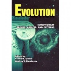 Evolution: Evolutionary trends, aspects, and patterns