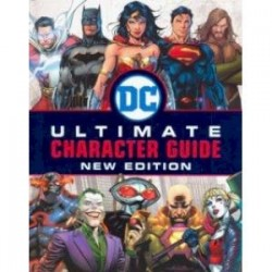 DC Comics Ultimate Character Guide. New Edition