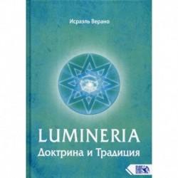 Lumineria. Доктрина и Традиция