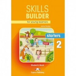Skills Builder for young learners. Starters 2. Student's Book