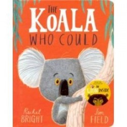 The Koala Who Could (Board Book)