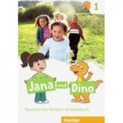 Jana und Dino. Deutsch fur Kinder. Arbeitsbuch 1