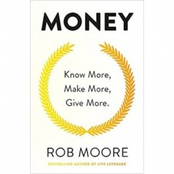 Money: Know More, Make More, Give More