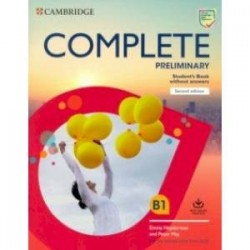 Complete Preliminary Student's Book without Answers with Online Practice. For the Revised Exam from