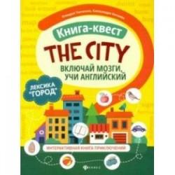 Книга-квест 'The city'. Лексика 'Город'. Интерактивная книга приключений